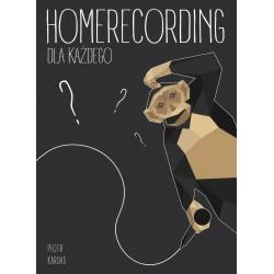 Homerecording: Dla Każdego Piotr Kardas